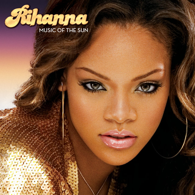 Cover art for album Music Of The Sun by Rihanna