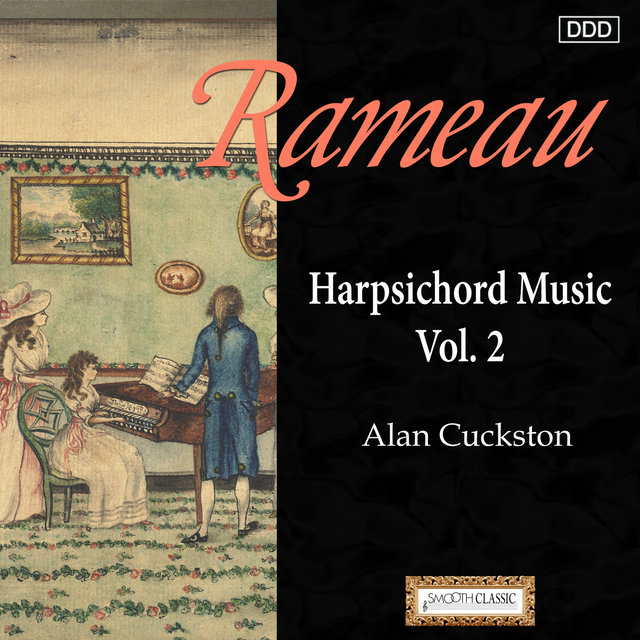 Rameau: Harpsichord Music Vol. 2