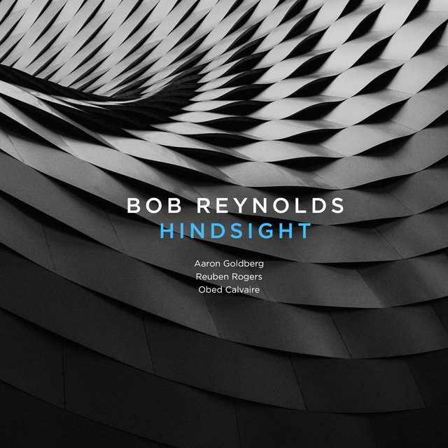 Cover art for album Hindsight by Bob Reynolds
