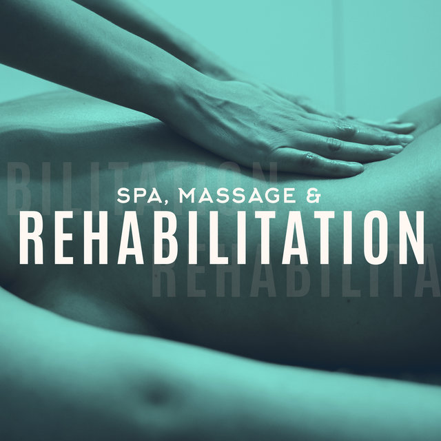 Spa, Massage & Rehabilitation