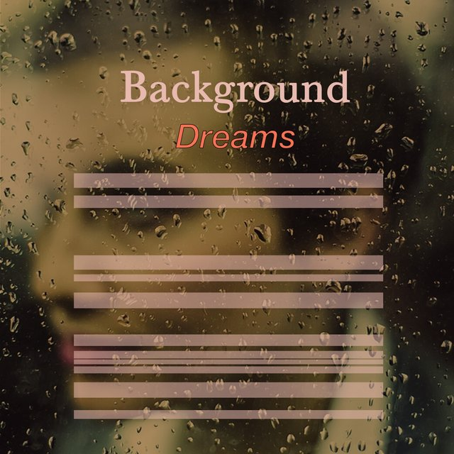# 1 Album: Background Dreams