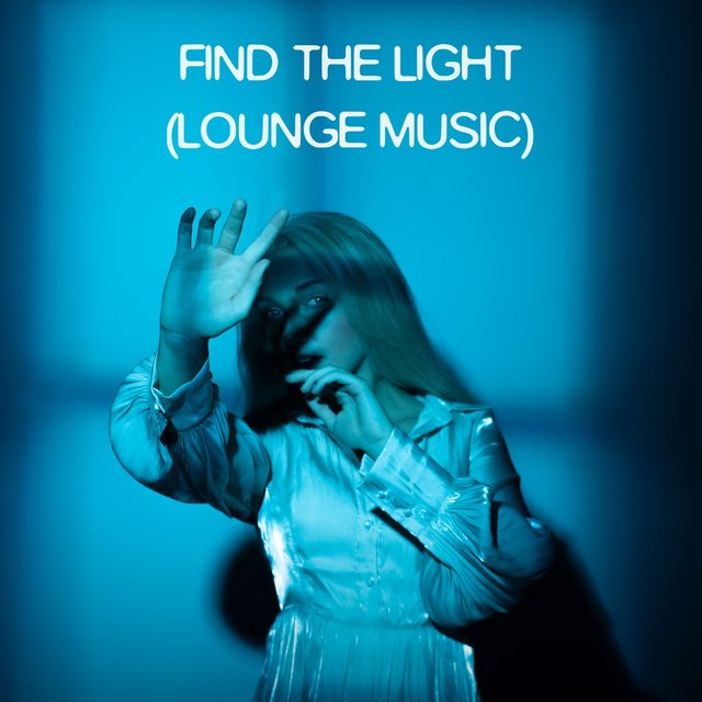 Find the Light (Lounge Music)