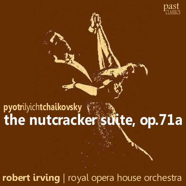 Tchaikovsky: The Nutcracker Suite, Op. 71a