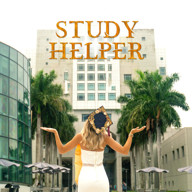 Study Helper - Music Background that Helps You Concentrate and Focus, Necessary for Everyday Learning and Studying