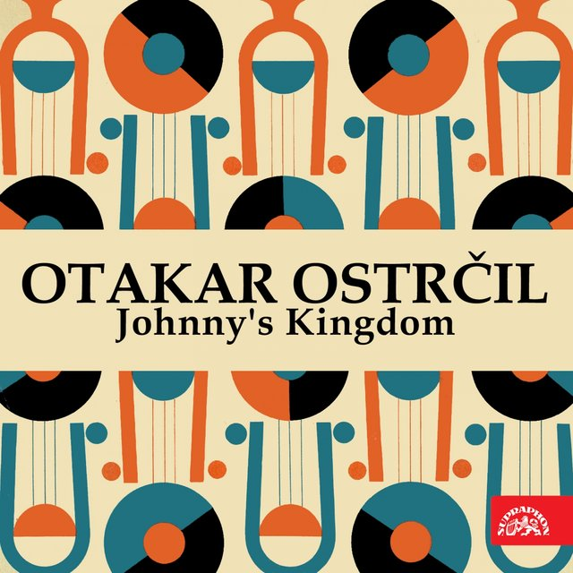 Ostrčil: Johnny'S Kingdom. Opera In 3 Acts