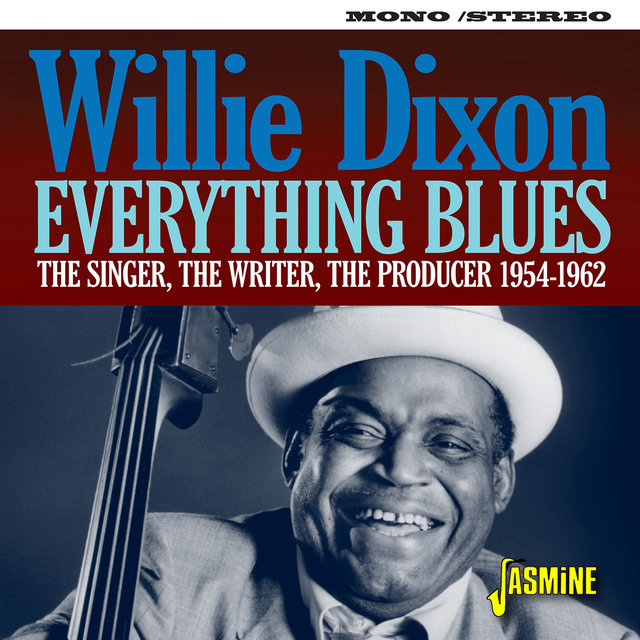 Everything Blues: The Singer, The Writer, The Producer (1954-1962)