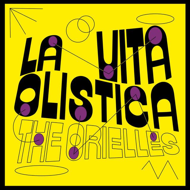 Cover art for album La Vita Olistica by The Orielles