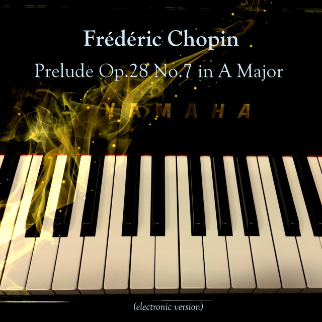 Prelude Op.28 No.7 in A Major