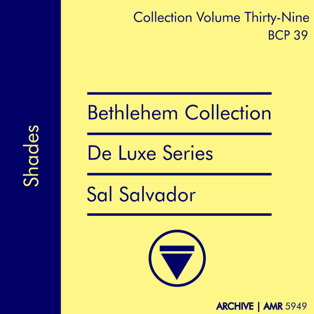 Deluxe Series Volume 39 (Bethlehem Collection): Shades