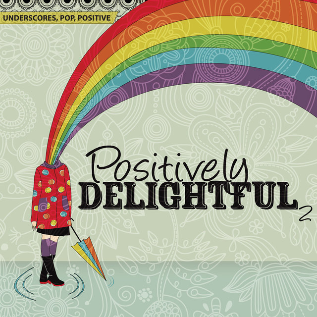 Underscores, Pop, Positive: Positively Delightful 2