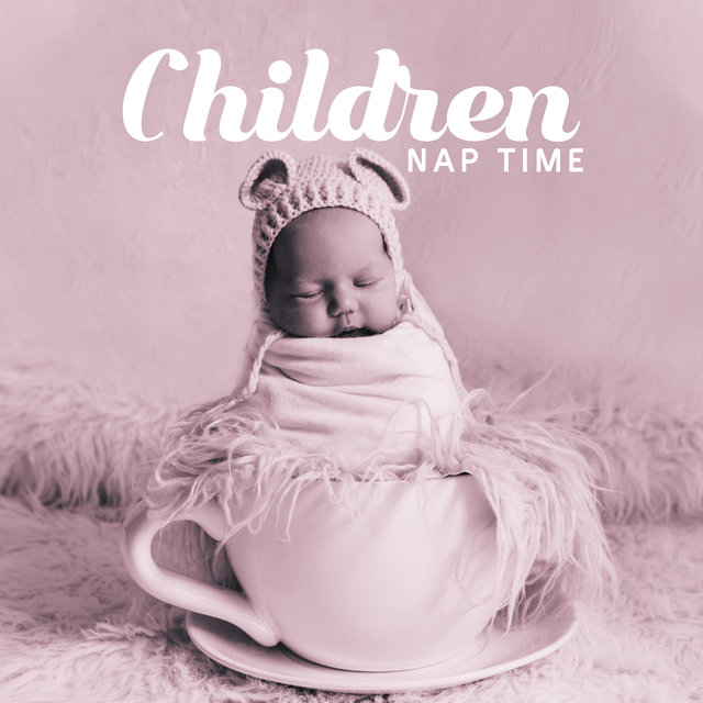 Children Nap Time – New Age Rhythms Before Bedtime