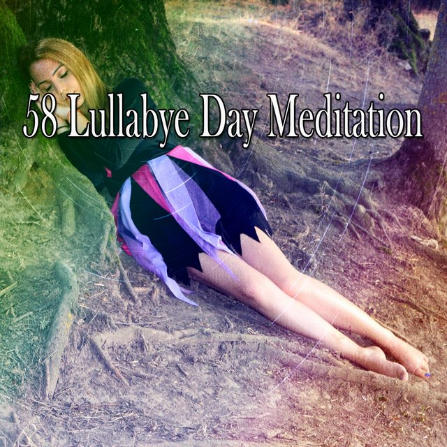 58 Lullabye Day Meditation