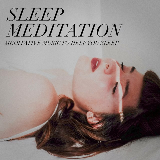Sleep meditation - meditative music to help you sleep
