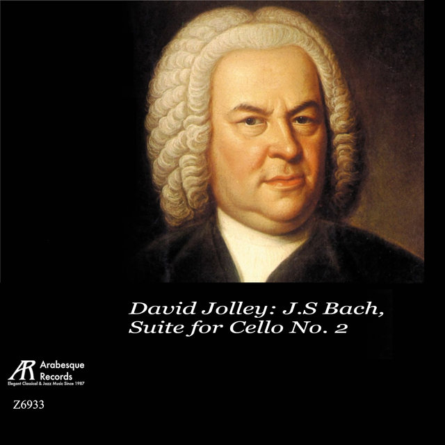 David Jolley: J.S Bach, Suite for Cello No. 2