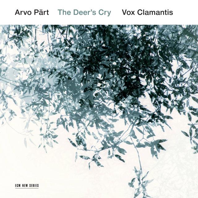 Cover art for album Arvo Pärt: The Deer's Cry by Vox Clamantis, Jaan-Eik Tulve