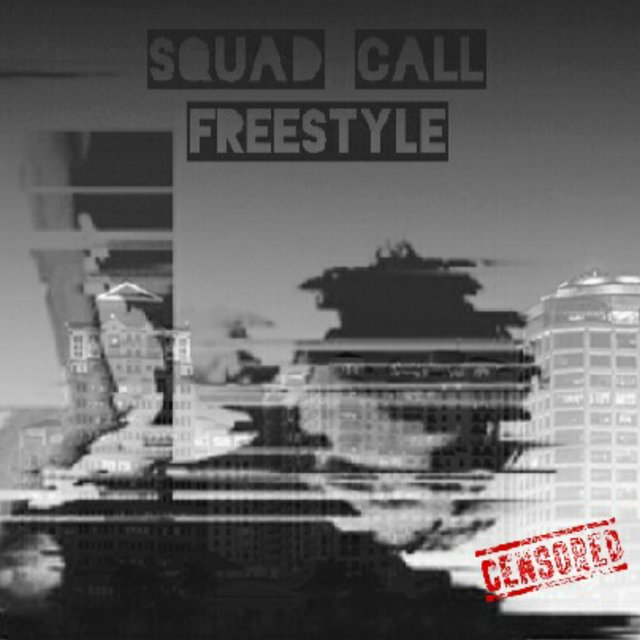 Squad Call (Freestyle)