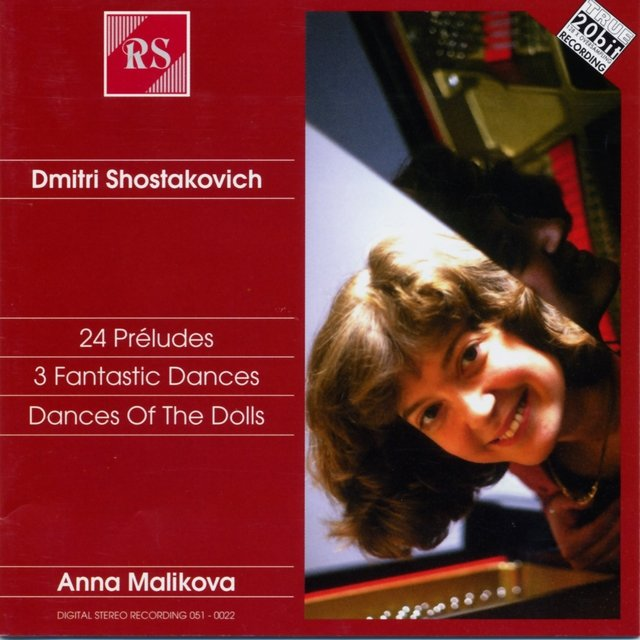 Shostakovich: 24 Préludes, 3 Fantastic Dances & Dances of the Dolls