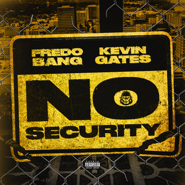 Cover art for album No Security by Fredo Bang, Kevin Gates