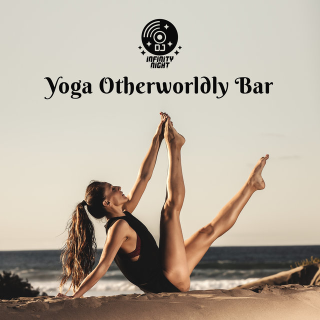 Yoga Otherworldly Bar
