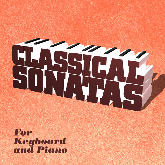 Classical Sonatas for Keyboard and Piano