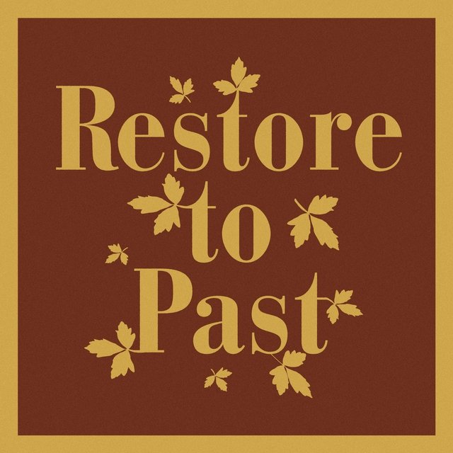 Restore to Past