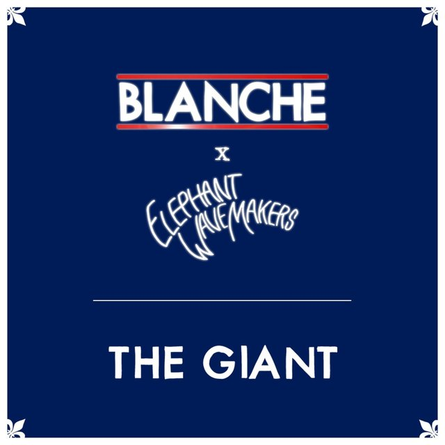 The Giant (Blanche Remix)