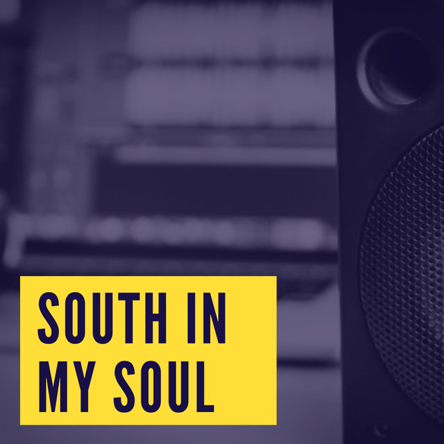 South in My Soul