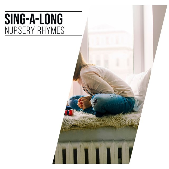 # Sing-a-long Nursery Rhymes