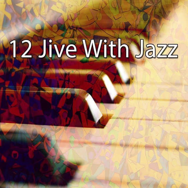 12 Jive with Jazz