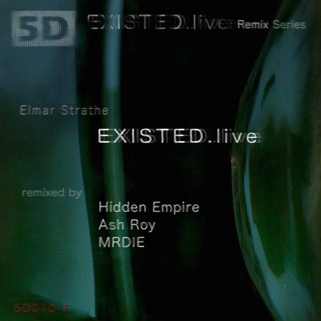 EXISTED.live Remix Series F
