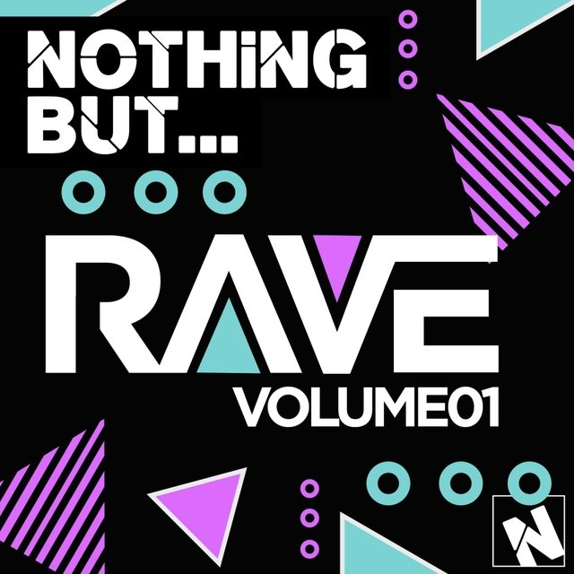 Nothing But... Rave, Vol. 1