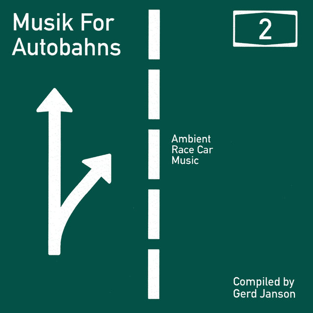 Gerd Janson presents Musik for Autobahns 2