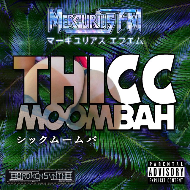 Thicc Moombah