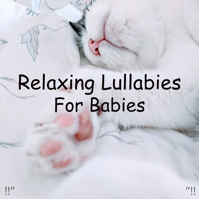 Relaxing Lullabies For Babies