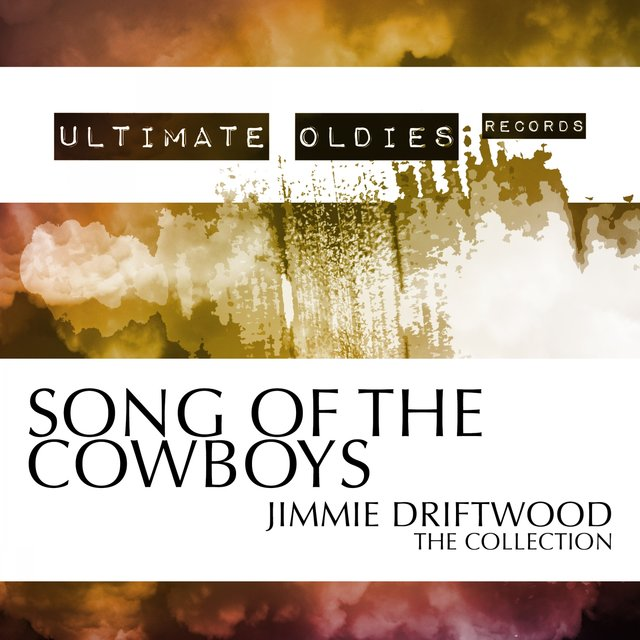 Ultimate Oldies: Song of the Cowboys