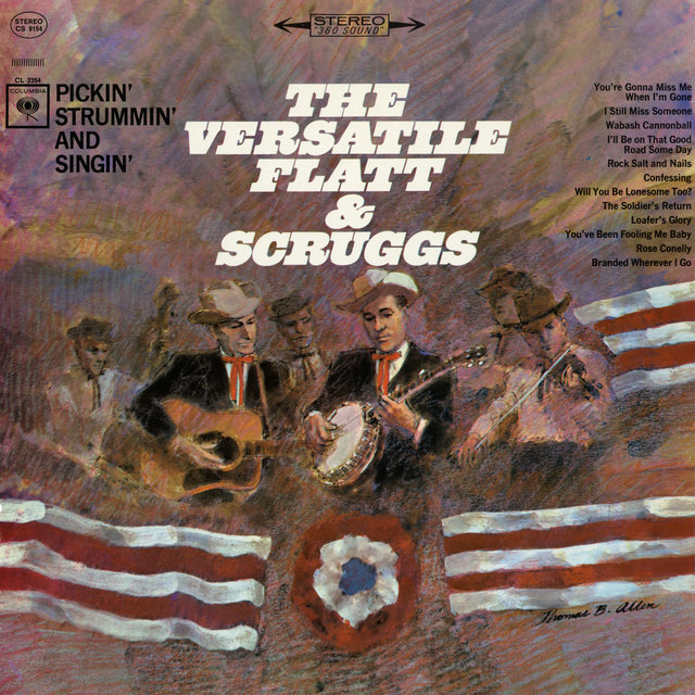 The Versatile Flatt & Scruggs: Pickin', Strummin' and Singin'