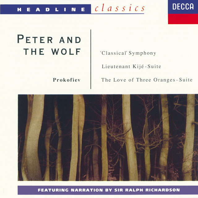 Prokofiev: Peter and the Wolf; Symphony No.1; Lieutenant Kijé Suite; The Love for Three Oranges Suite