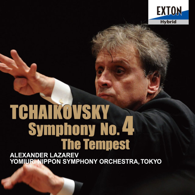 Tchaikovsky: Symphony No. 4 & The Tempest
