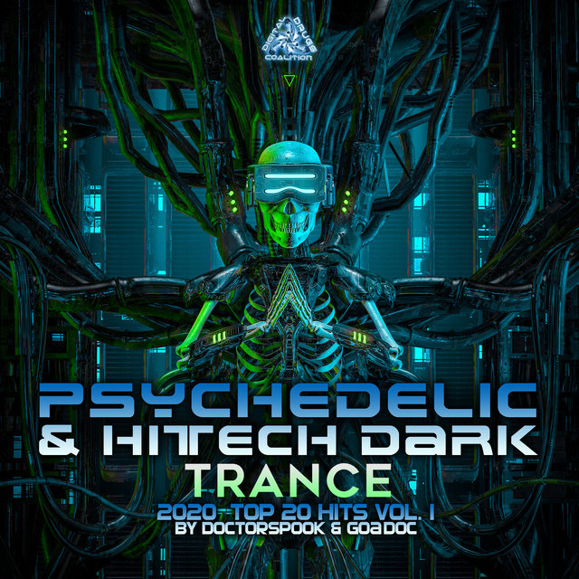 Psychedelic & Hi Tech Dark Trance: 2020 Top 20 Hits, Vol. 1