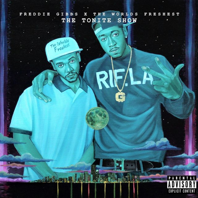 The Tonite Show with Freddie Gibbs & The Worlds Freshest