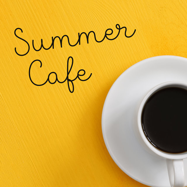Summer Cafe – Coffee Shop Chill Out Music