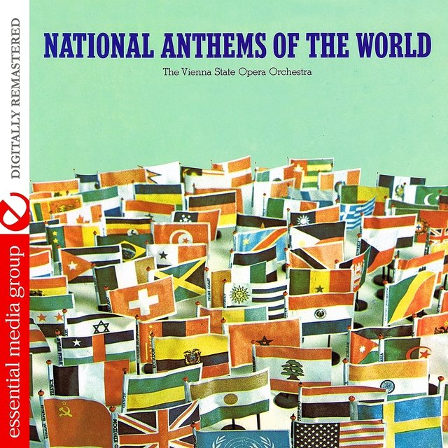 National Anthems Of The World (Digitally Remastered)