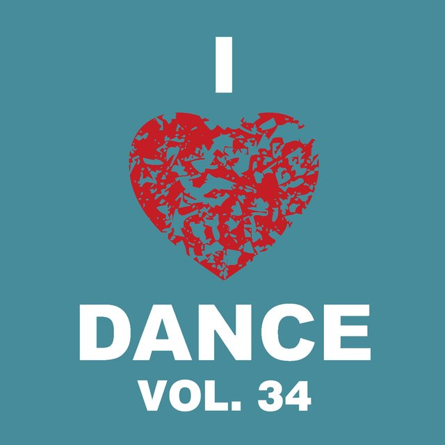 I Love Dance Vol. 34