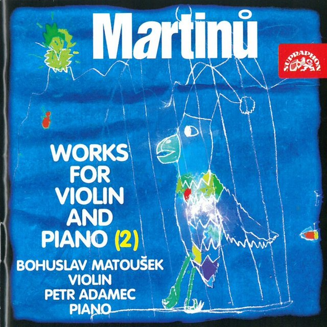 Martinů: Works for Violin and Piano, Vol. 2