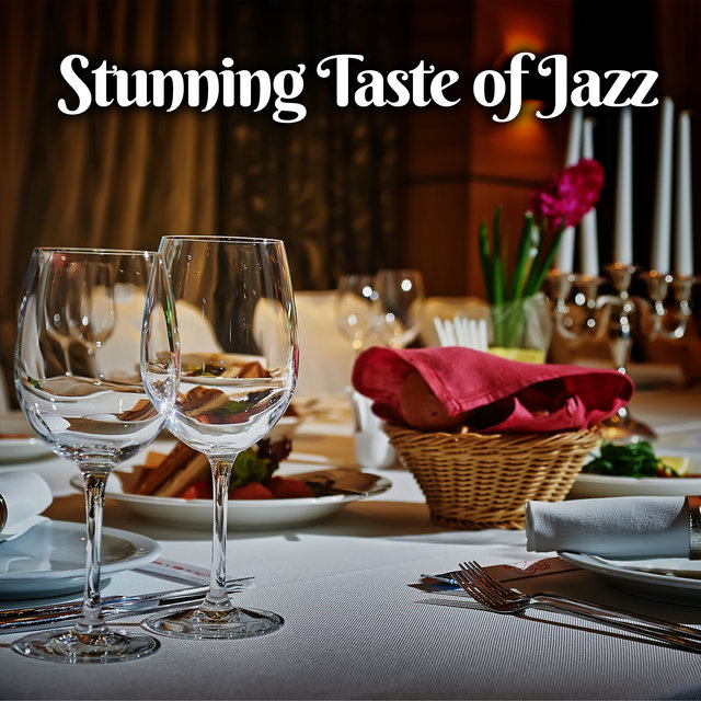 Stunning Taste of Jazz - Wonderful Collection of Instrumental Music That Sounds Perfect in an Elegant Restaurant in the City Center