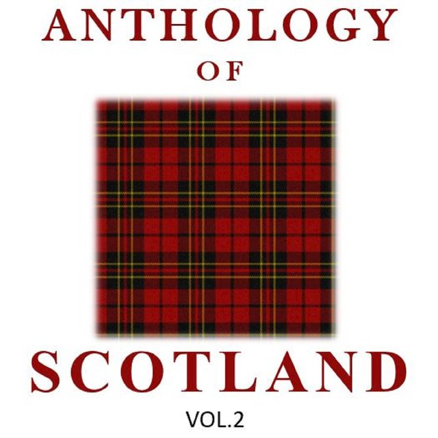 Anthology of Scotland, Vol. 2