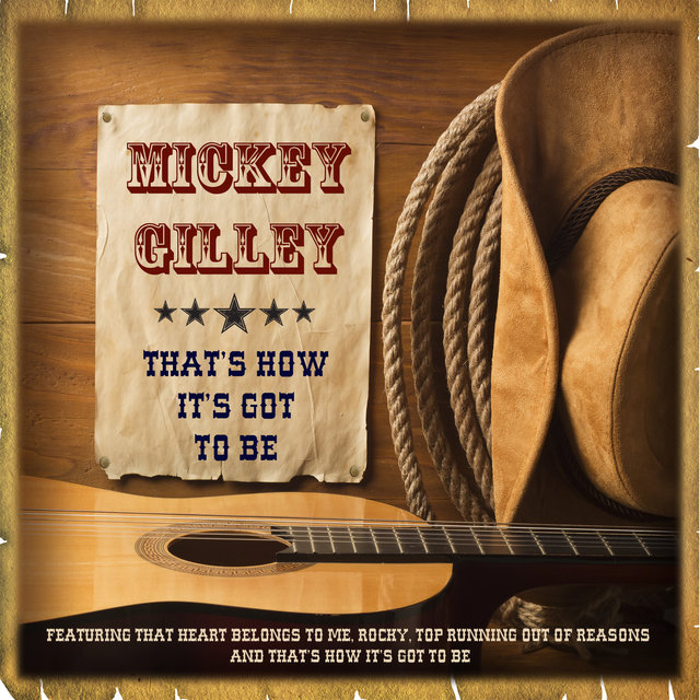 Mickey Gilley - That's How It's Got to Be