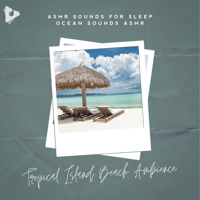 Tropical Island Beach Ambience