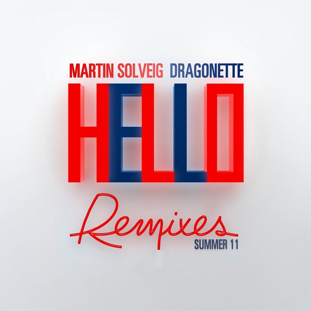 Hello (Summer 11 Remixes)