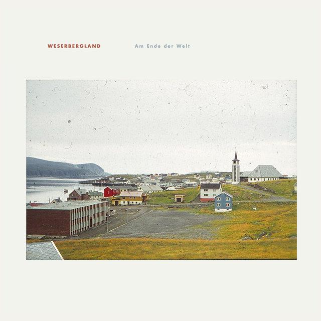Cover art for album Am Ende Der Welt by Weserbergland